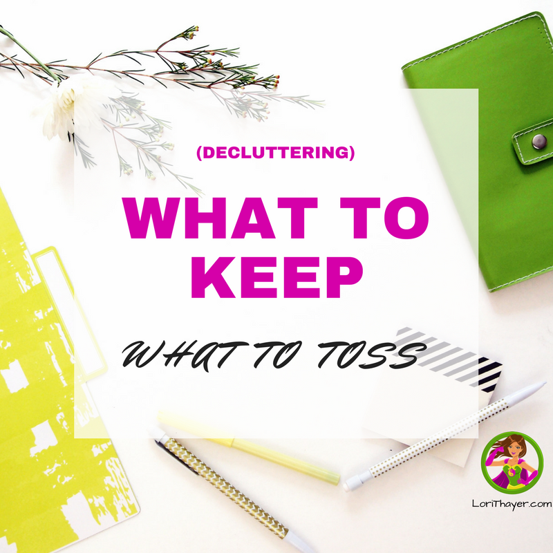 What To Keep, What To Toss [De-Cluttering]