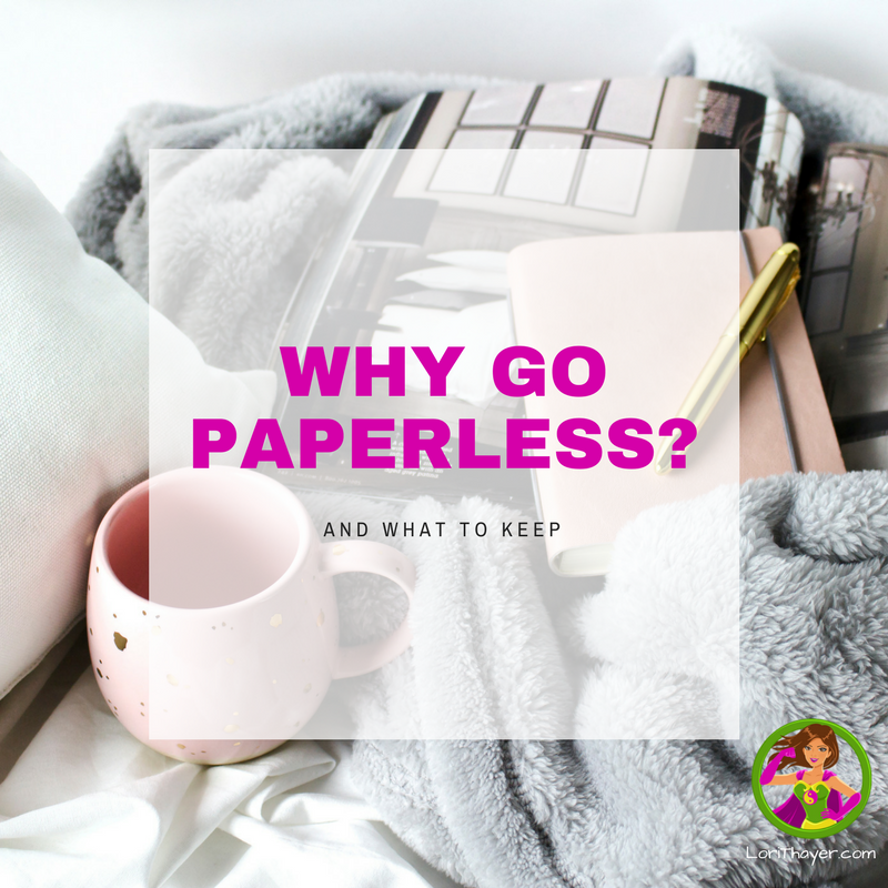 Why Go Paperless And What To Keep