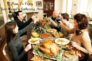 How To Enjoy Your Family Gathering More