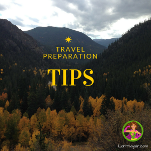 Travel Preparation Tips