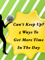 5 Ways To Get More Time In The Day