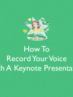 How To Record Your Voice With A Keynote Presentation