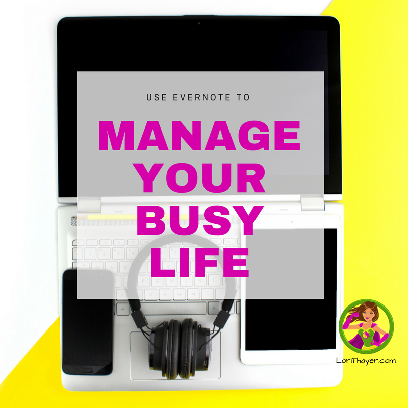 Use Evernote To Manage Your Busy Life
