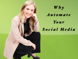Why Automate Social Media?