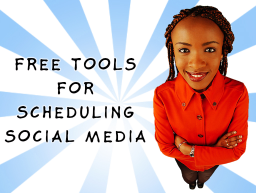 2 Free Tools For Social Media Scheduling