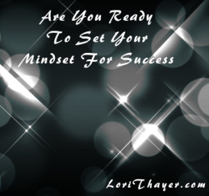 Set Your Mindset For Success For The Coming Year