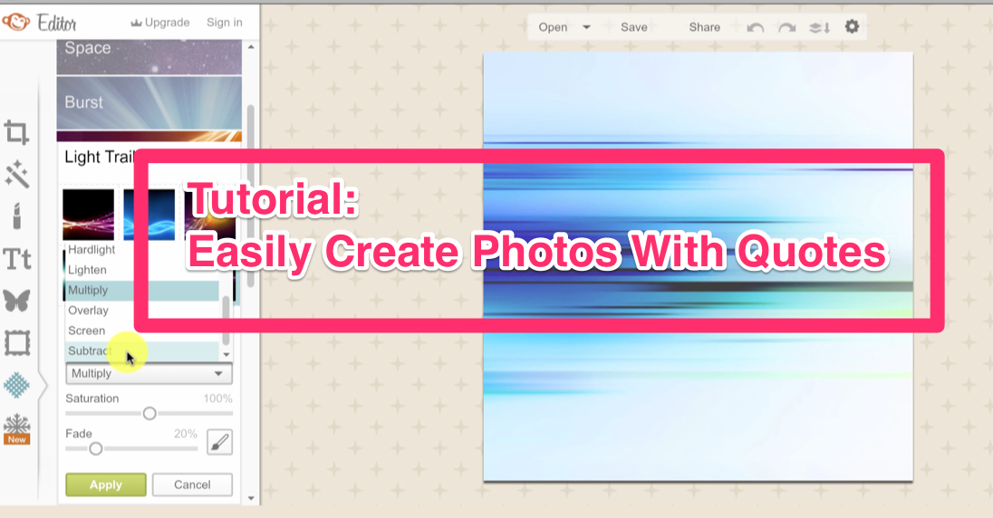 Tutorial: Easily Create Photos With Quotes