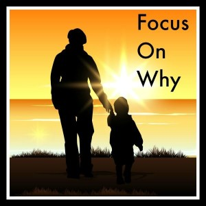 FocusOnWhy 300x300 Focus On Why (30 Days Of Love)