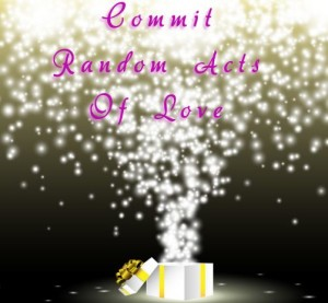 Random Acts of Love (30 Days Of Love)