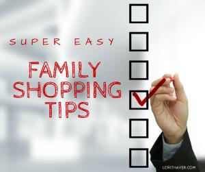 Super Easy Family Shopping Tips