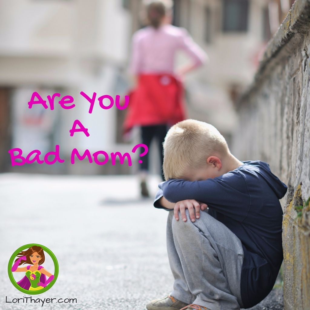 Are You Not A Good Mom?