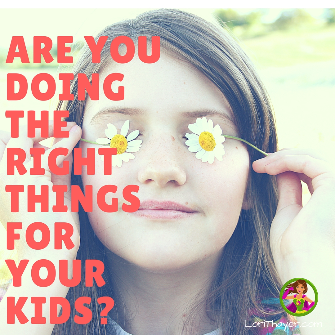 Am I doing the right thing for my kids