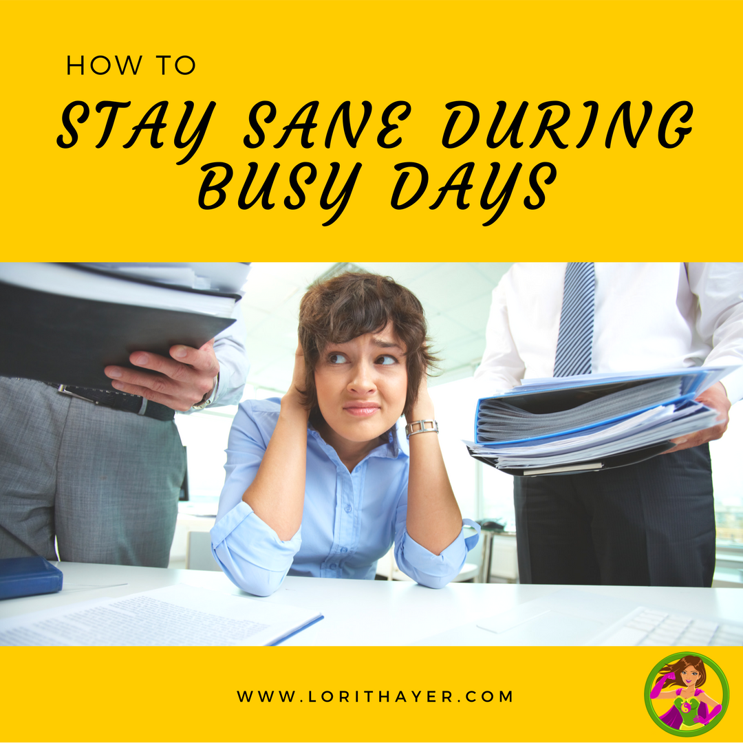 Stay Sane During Busy Days By Disconnecting