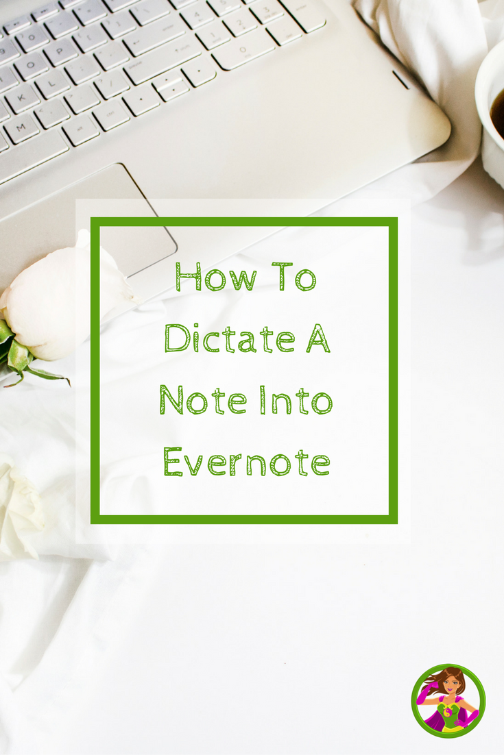 How To Dictate A Note Into Evernote