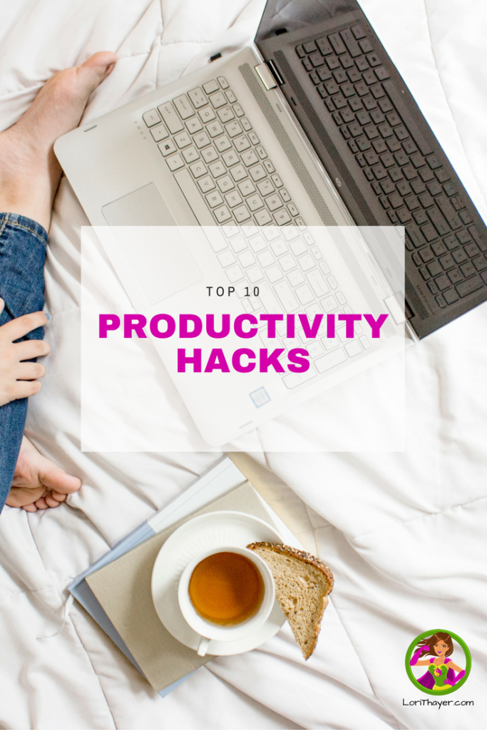 Top 10 Productivity Hacks